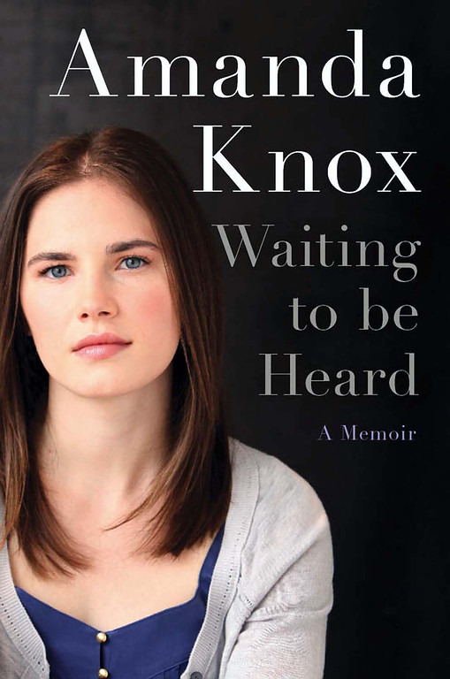 ". This undated photo provided by HarperCollins shows the cover design of ""Waiting to be Heard\"". Amanda Knox\'s upcoming memoir has a title, a cover design and a new publication date. HarperCollins announced Wednesday, Nov. 28, 2012 that the book is titled \""Waiting to be Heard.\"" It will come out April 30, two months later than originally scheduled. The date was changed out of deference to the court in Italy that scheduled a March 25 hearing for the prosecution\'s appeal of the former exchange student\'s acquittal in the 2007 murder of her British roommate.  (AP Photo/HarperCollins)"